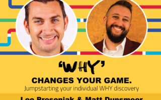 """""""WHY"""" CHANGES YOUR GAME"""